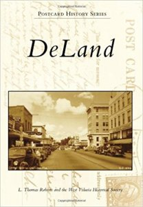 "Tom Roberts - ""Deland, A Postcard History"" @ New Smyrna Museum of History 