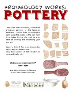 "Archaeology Works ""Pottery"" @ New Smyrna Beach Museum of History"