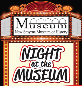 NIGHT AT THE MUSEUM @ New Smyrna Museum of History